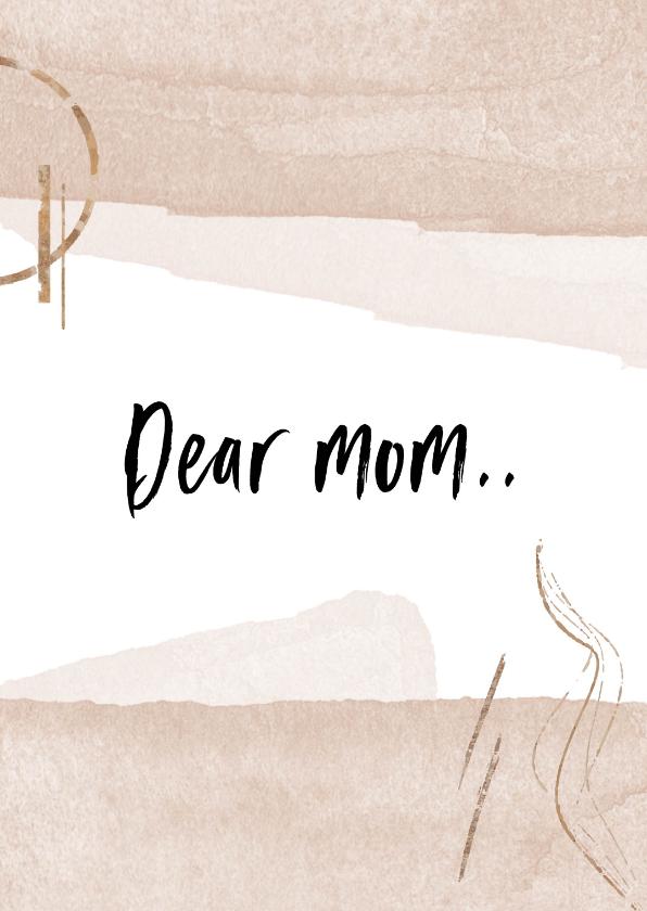 Moederdag kaarten - Moederdagkaart dear mom..