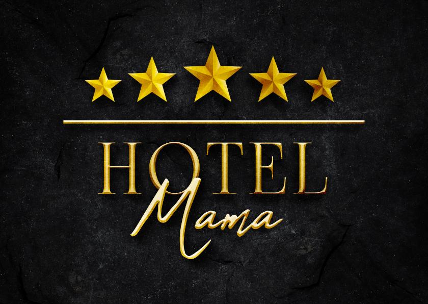 Moederdag kaarten - Moederdagkaart HOTEL MAMA vijf sterren stijlvol