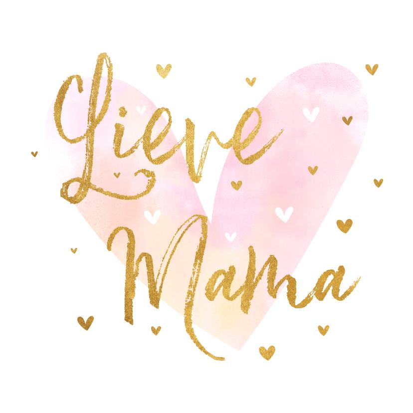 Moederdag kaarten - Moederdagkaart 'Lieve Mama' met hartjes goudlook