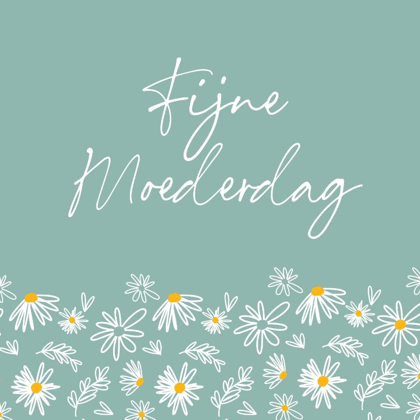 Moederdag kaarten - Moederdagkaart - madelief fijne moederdag
