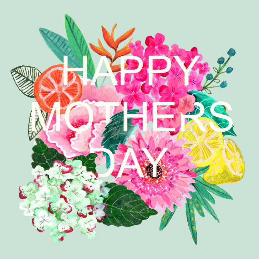 Moederdag kaarten - Moederdagkaart met bloemen en strakke lettering