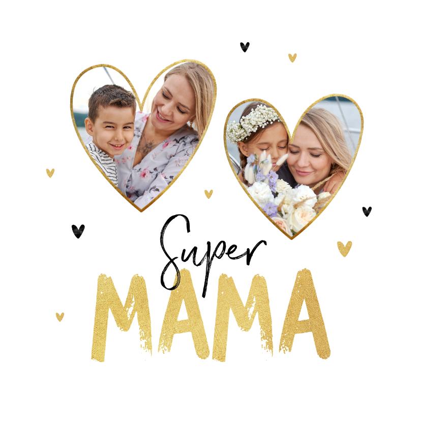 Moederdag kaarten - Moederdagkaart super mama hartjes liefde