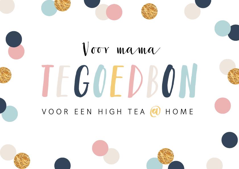 Moederdag kaarten - Moederdagkaart tegoedbon confetti goud high tea