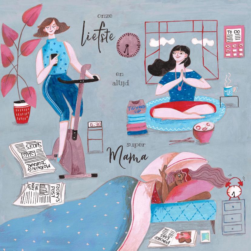 Moederdag kaarten - Multi task super mama moederdag kaart