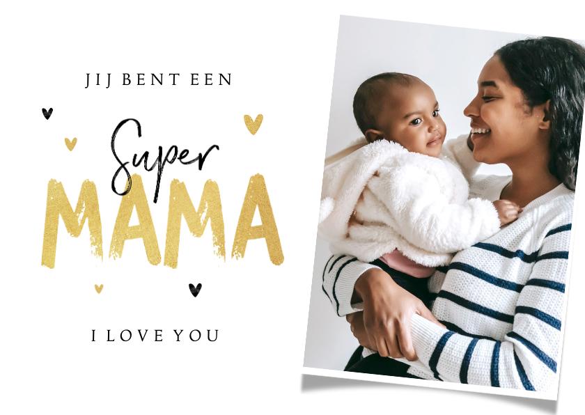 Moederdag kaarten - Super mama moederdagkaart goud hartjes foto