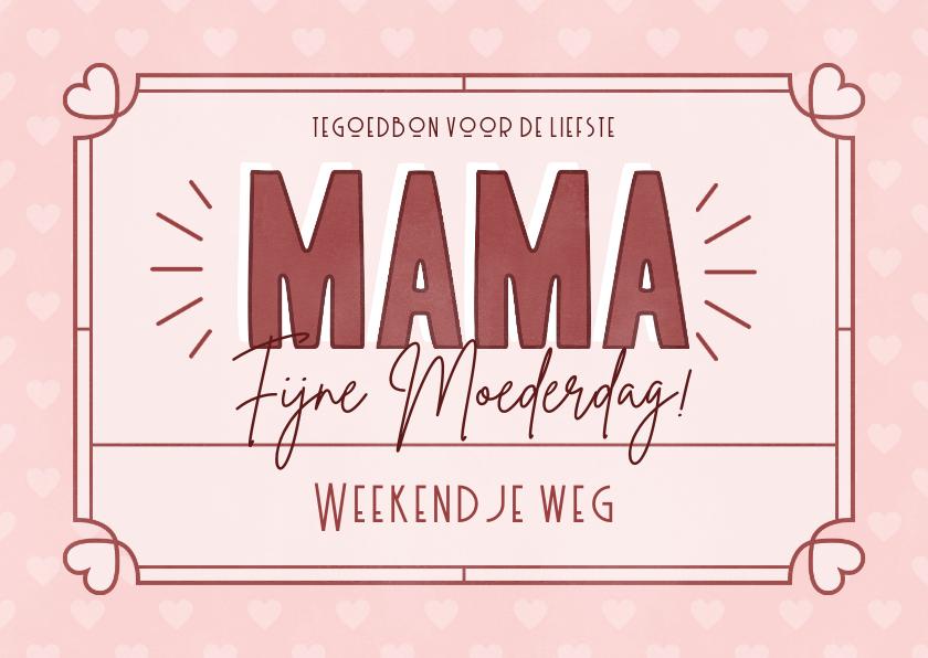 Moederdag kaarten - Tegoedbon moederdag kaart met kader en hartjes