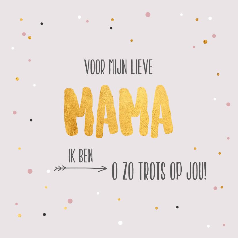 Moederdag kaarten - Voor mijn lieve mama - gold - moederdag kaart