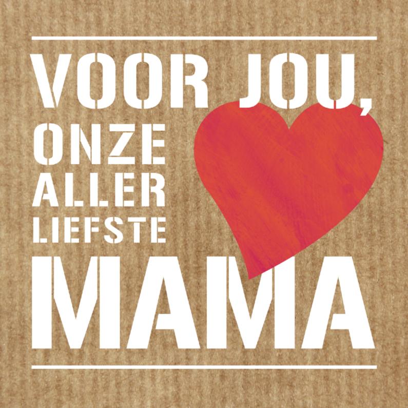 Moederdag kaarten - Voor onze allerliefste mama
