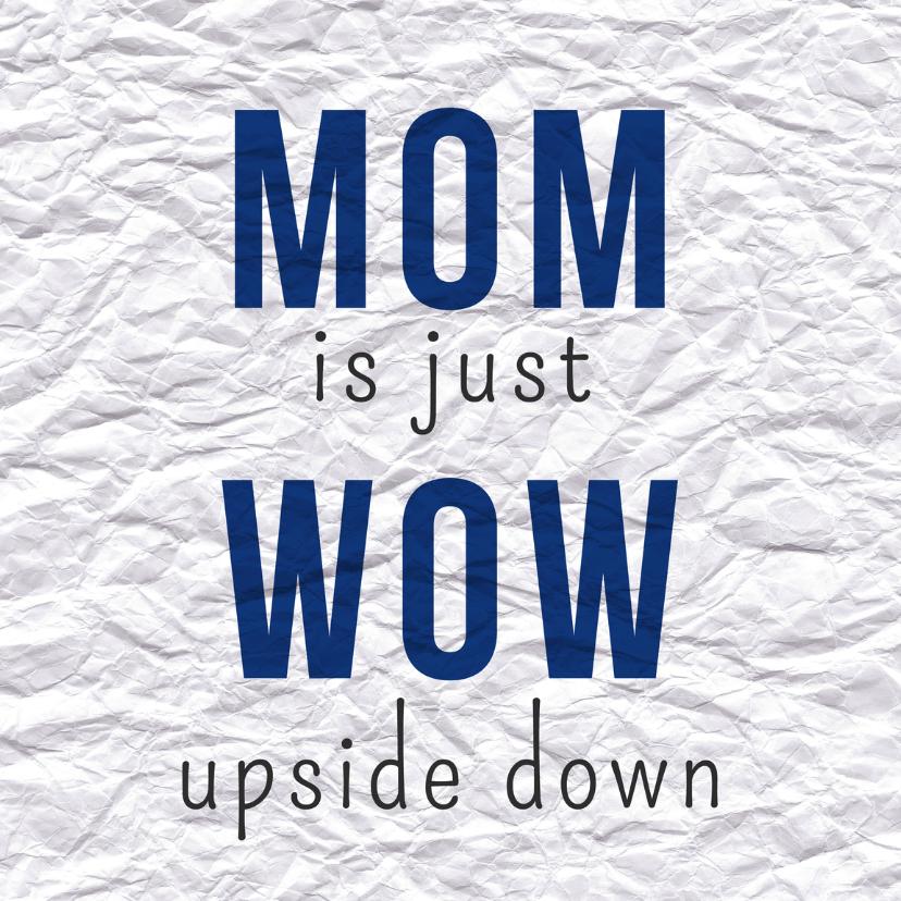 Moederdag kaarten - WOW mom - DH