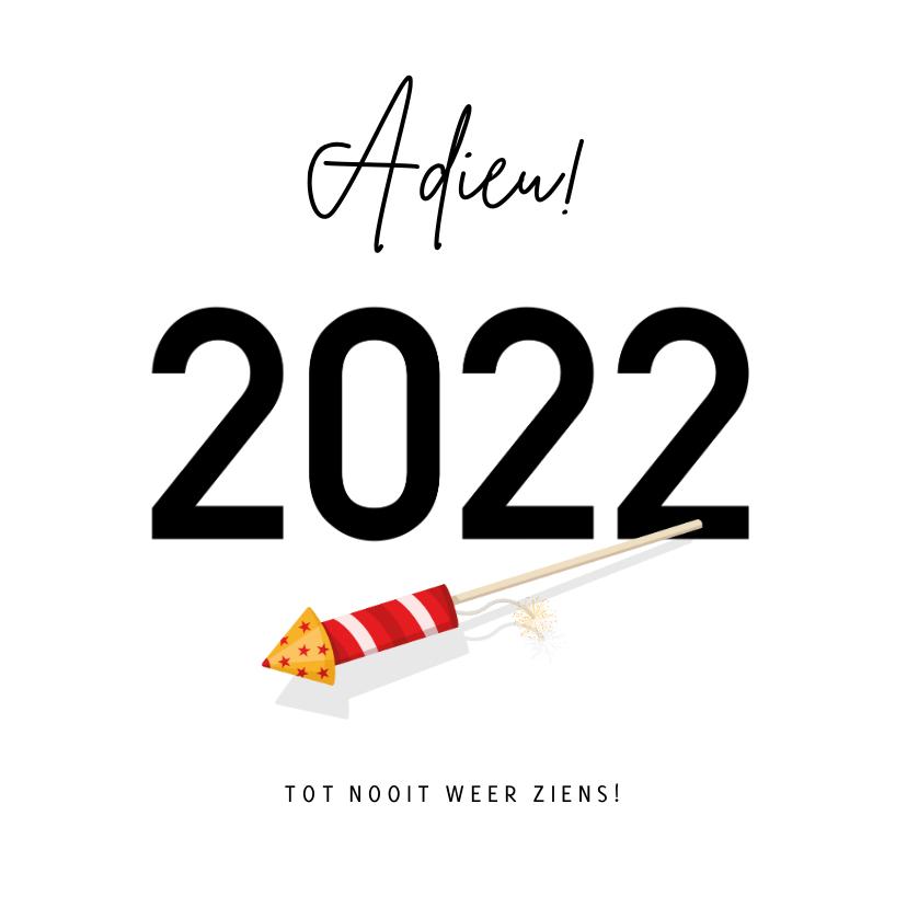 Nieuwjaarskaarten - Grappige nieuwjaarskaart Corona - Adieu 2021 met vuurpijl