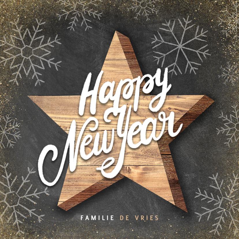 Nieuwjaarskaarten - Hippe nieuwjaarskaart houten ster Happy New Year en sneeuw