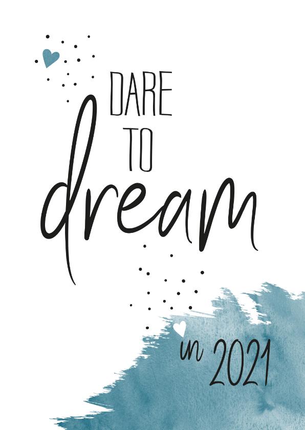 Nieuwjaarskaarten - Nieuwjaar Dare to dream in 2019