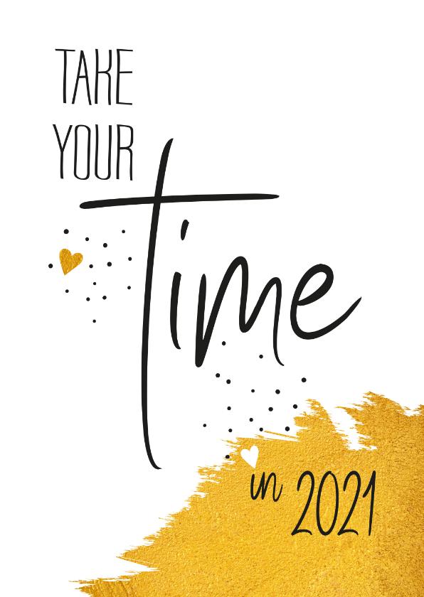 Nieuwjaarskaarten - Nieuwjaar Take your time in 2019