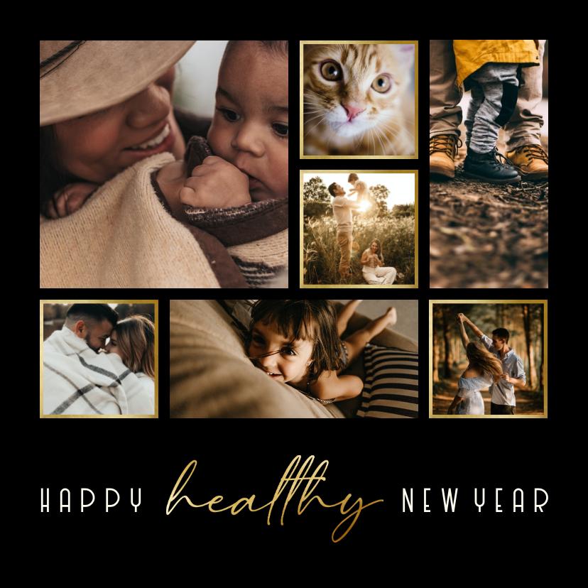 Nieuwjaarskaarten - Nieuwjaarscollage Happy Healthy New Year goudlook