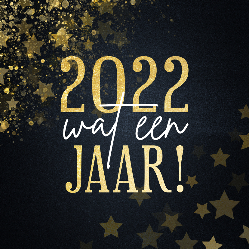 Nieuwjaarskaarten - Nieuwjaarskaart 2021 wat een jaar met sterren