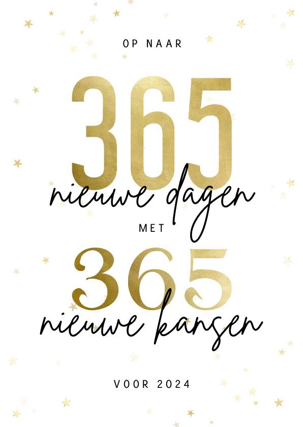 Nieuwjaarskaarten - Nieuwjaarskaart 365 nieuwe dagen met 365 nieuwe kansen