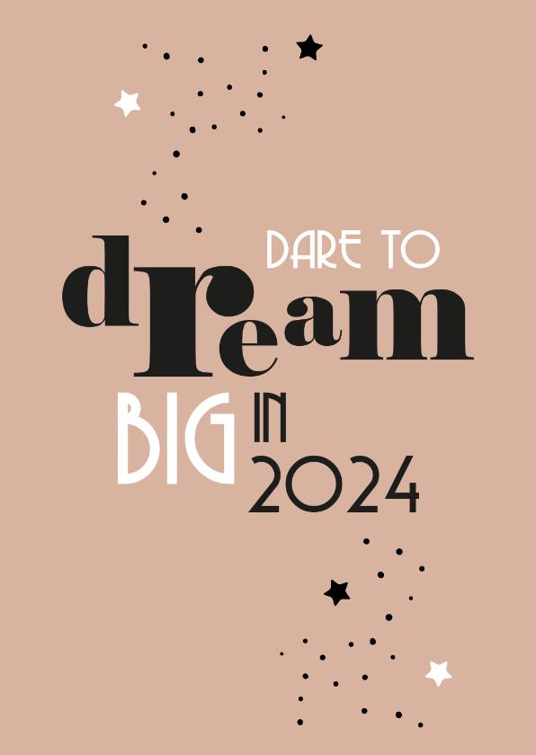 Nieuwjaarskaarten - Nieuwjaarskaart 'Dare to dream'