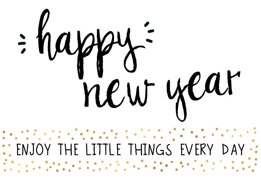 """Nieuwjaarskaarten - Nieuwjaarskaart """"Enjoy little things"""""""