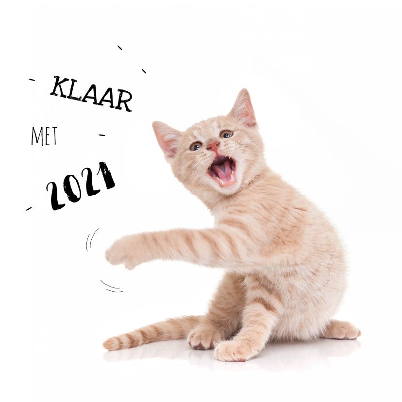 Nieuwjaarskaarten - Nieuwjaarskaart kat kitten klaar met 2021