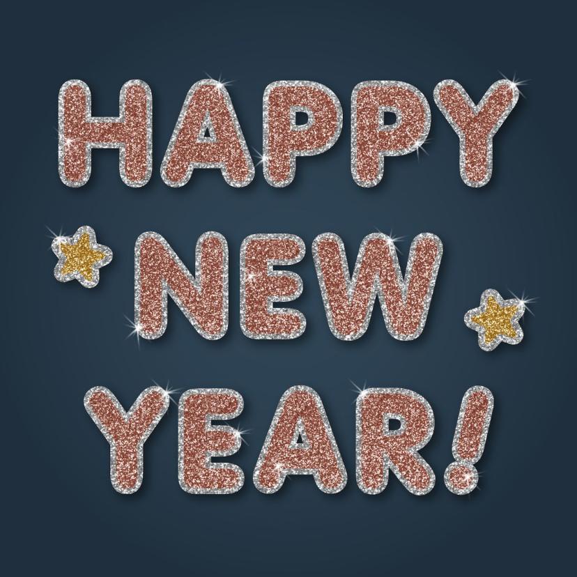 Nieuwjaarskaarten - Nieuwjaarskaart met glitterletters Happy New Year