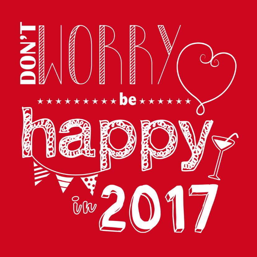 Nieuwjaarskaarten - Nieuwjaarskaart quote be happy