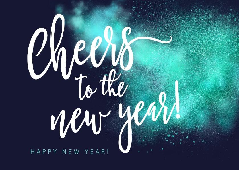 Nieuwjaarskaarten - Spetterende Nieuwjaarskaart Cheers