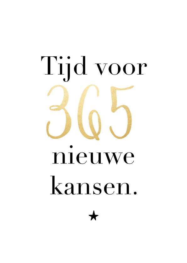 Nieuwjaarskaarten - Trendy nieuwjaarskaart 365 nieuwe kansen goudlook ster
