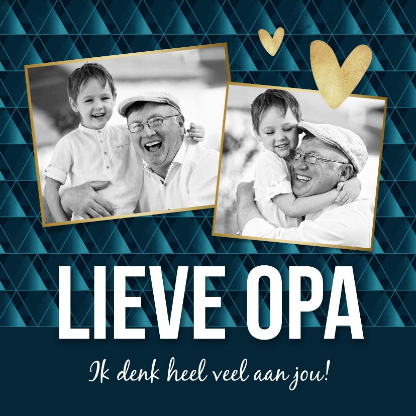 Opa en Oma kaarten - Hippe opa kaart ik denk aan je met eigen foto's