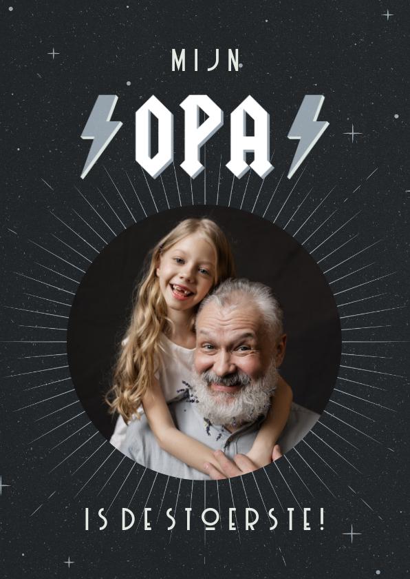 Opa en Oma kaarten - Opa kaart met foto mijn opa is de stoerste