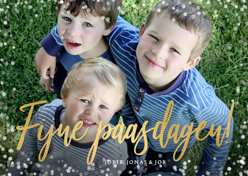 Paaskaarten - Paaskaart fijne paasdagen met grote eigen foto en goud