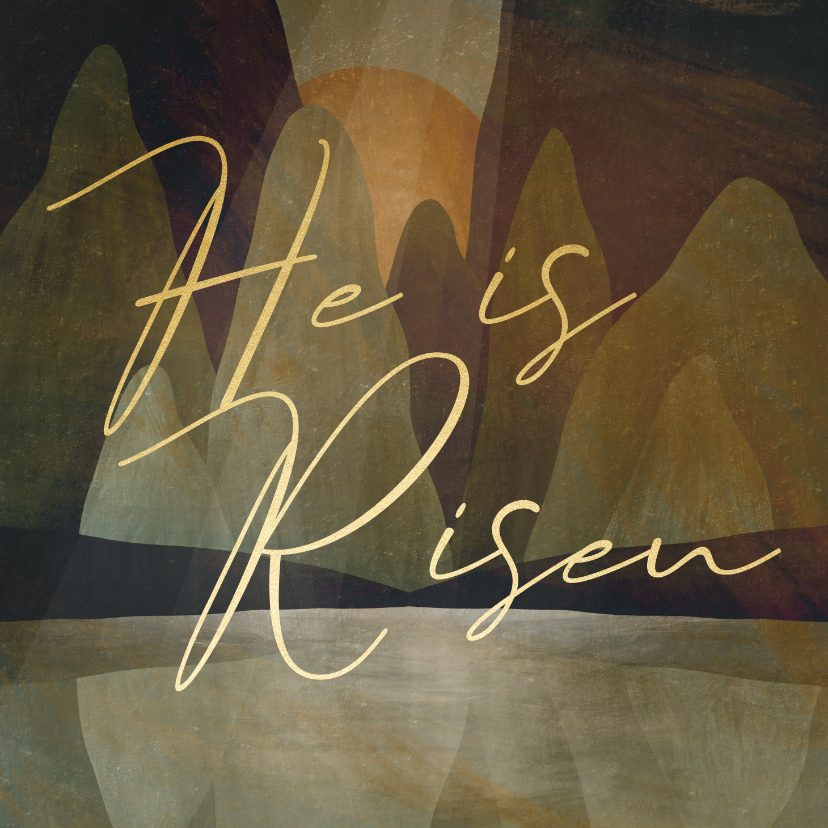 Paaskaarten - Paaskaart He is Risen geschilderd landschap