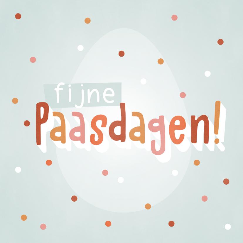 Paaskaarten - Vrolijke Paaskaart met paasei, confetti en Fijne Paasdagen!