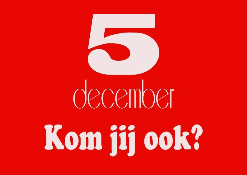 Sinterklaaskaarten - 5 december kom je ook?