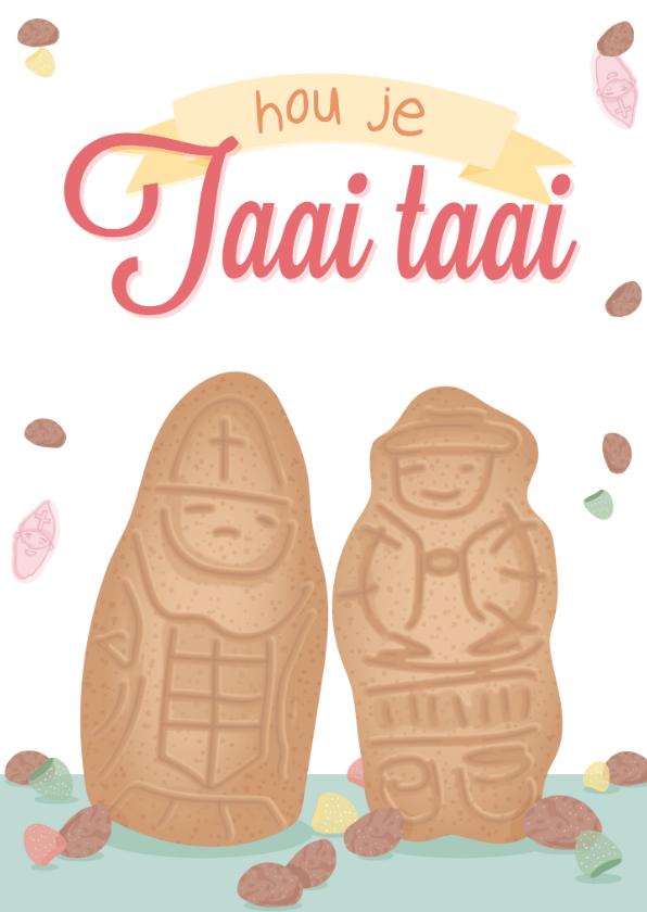 Sinterklaaskaarten - Sinterklaaskaart met twee taaipopjes 'hou je taai taai'