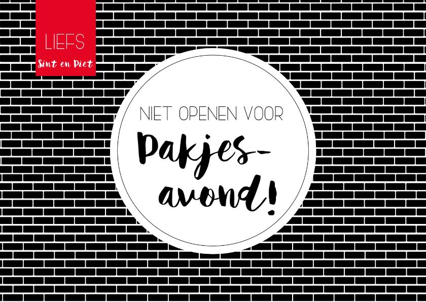 Sinterklaaskaarten - Sinterklaaskaart: Niet openen voor pakjesavond!