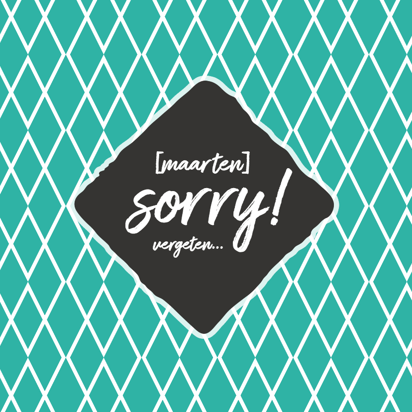 Sorry kaarten - Sorry - naam + vergeten