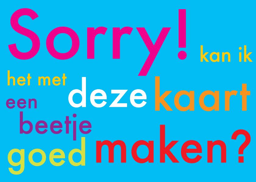 Sorry kaarten - Sorrykaart Tekst