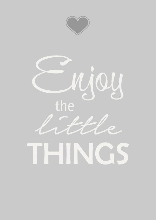 Spreukenkaarten - Enjoy things