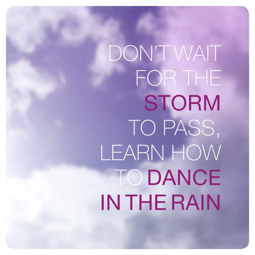 Spreukenkaarten - Regen en storm sterkte kaartje