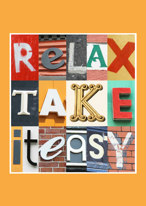Spreukenkaarten - Relax, take it easy