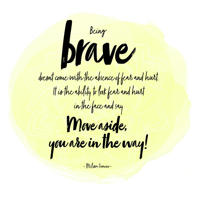Spreukenkaarten - Spreukenkaart Being Brave