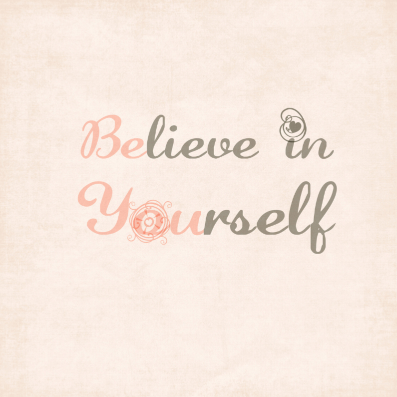 Sterkte kaarten - Believe in yourself