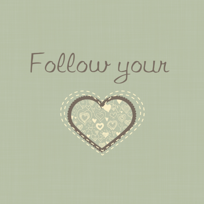 Sterkte kaarten - Follow your heart