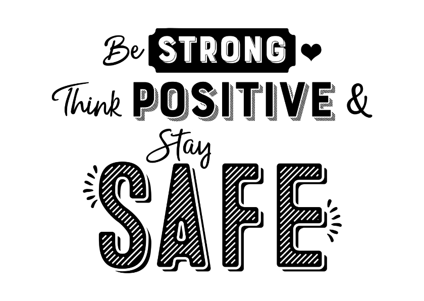 Sterkte kaarten - Kaart be strong think positive & stay safe
