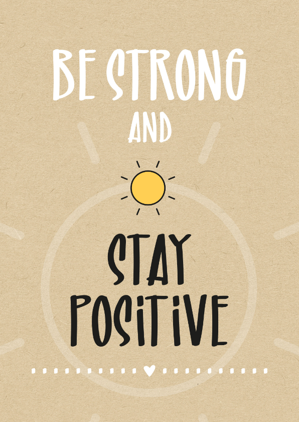 Sterkte kaarten - Sterkte Be strong and stay positive
