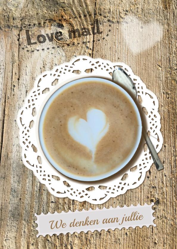 Sterkte kaarten - Sterkte, koffie kop eigen tekst
