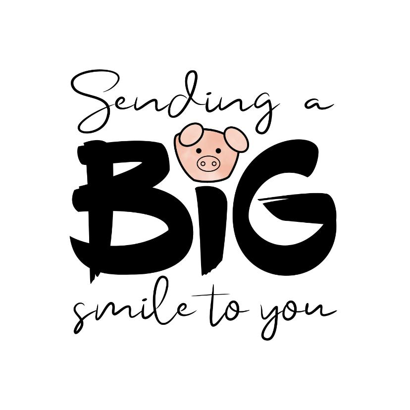 Sterkte kaarten - Sterkte Sending a BIG smile to you