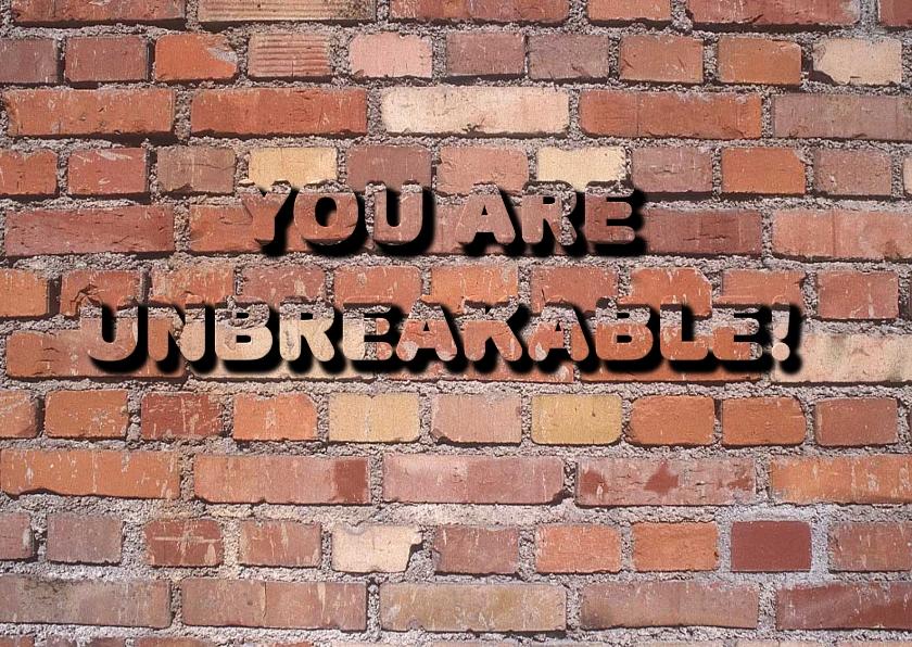 Sterkte kaarten - You are unbreakable