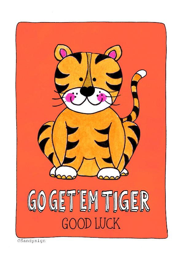 Succes kaarten - Go get 'em tiger good luck tijger - SD