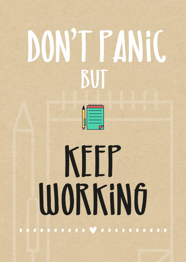 Succes kaarten - Succes Don't panic but keep working